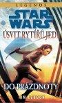 RECENZE: Star Wars: Úsvit rytířů Jedi: Do prázdnoty (1)
